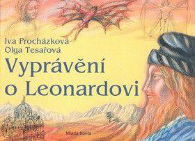 Iva Procházková: Vyprávění o Leonardovi. Život a dílo cena od 199 Kč