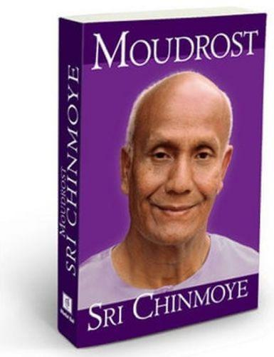 Sri Chinmoy: Moudrost Sri Chinmoye cena od 192 Kč