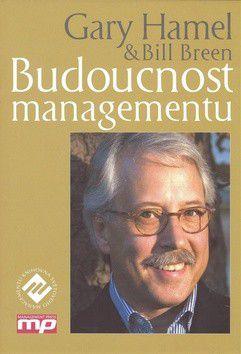 Gary Hamel: Budoucnost managementu cena od 375 Kč