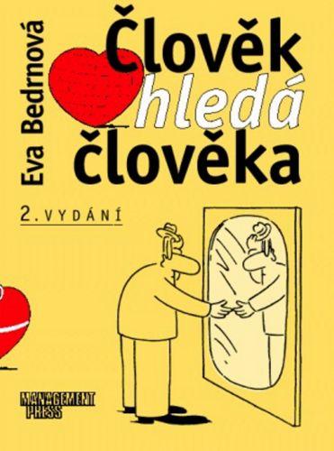 Eva Bedrnová: Člověk hledá člověka cena od 136 Kč