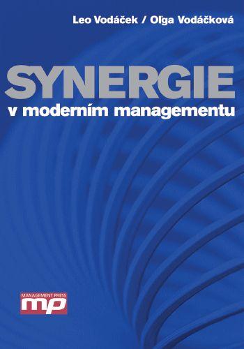 Leo Vodáček, Olga Vodáčková: Synergie v moderním managementu cena od 197 Kč