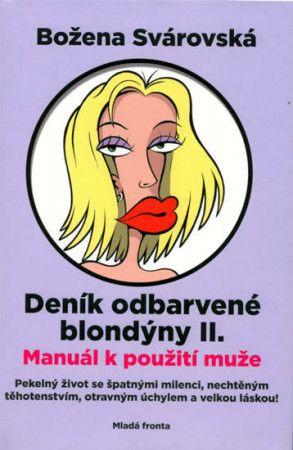 Božena Svárovská: Deník odbarvené blondýny II cena od 206 Kč