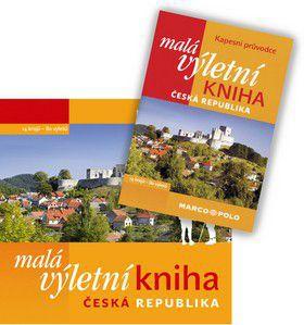 Kolektiv: Malá výletní kniha ČR cena od 328 Kč