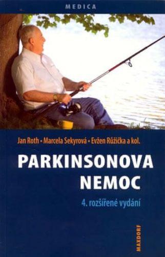 Jan Roth, Marcela Sekyrová: Parkinsonova nemoc - 4. vydání cena od 152 Kč