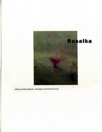 Michaela Černická, Pavla Hájková: Rusalka (anglicky) cena od 202 Kč