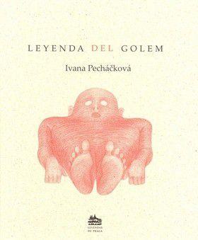 Ivana Pecháčková, Petr Nikl: Leyenda del Golem cena od 183 Kč