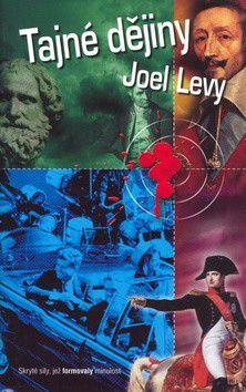 Joel Levy: Tajné dějiny cena od 0 Kč