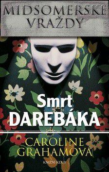 Caroline Grahamová: Midsomerské vraždy Smrt darebáka cena od 207 Kč