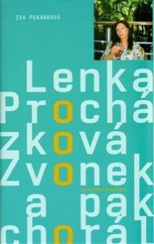 Lenka Procházková, Iva Pekárková: Zvonek a pak chorál cena od 201 Kč