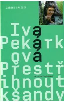 Zdenko Pavelka, Iva Pekárková: Přestřihnout kšandy cena od 227 Kč