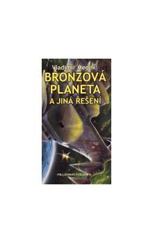 Vladimír Medek: Bronzová planeta cena od 157 Kč