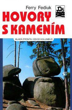 Ferry Fediuk: Hovory s kamením cena od 234 Kč