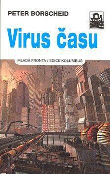 Peter Borscheid: Virus času cena od 294 Kč