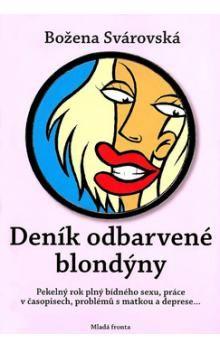 Božena Svárovská: Deník odbarvené blondýny cena od 183 Kč