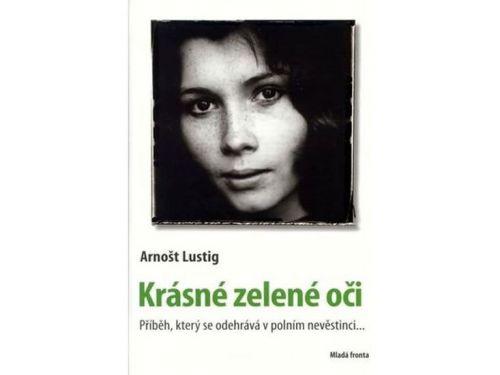 Arnošt Lustig: Krásné zelené oči cena od 172 Kč