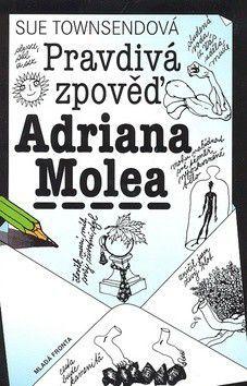 Sue Townsendová, Václav Kabát: Pravdivá zpověď Adriana Molea - 2. vydání cena od 214 Kč