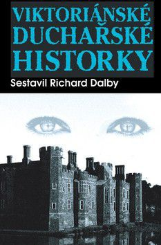 Richard Dalby: Viktoriánské duchařské historky cena od 195 Kč