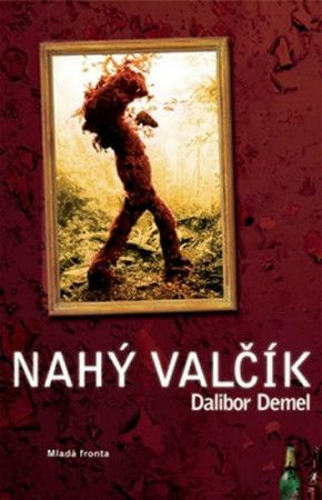 Dalibor Demel: Nahý valčík cena od 199 Kč