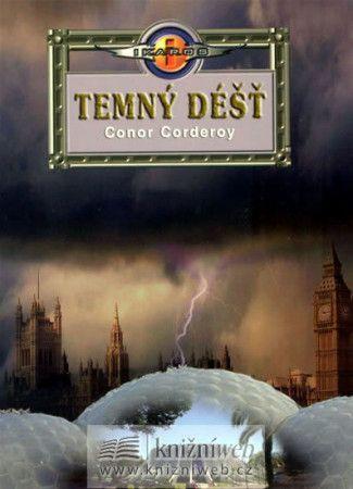 Conor Corderoy: Temný déšť cena od 183 Kč