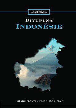Adam Chvaja: Divuplná Indonésie cena od 0 Kč