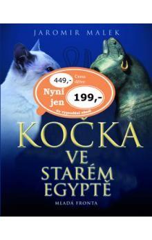 Jaromír Málek: Kočka ve starém Egyptě cena od 159 Kč