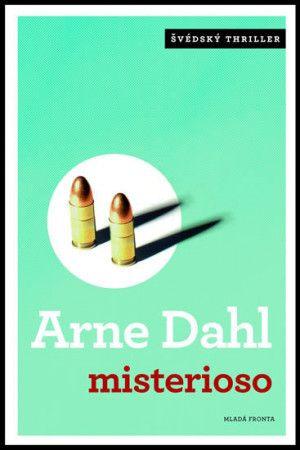 Arne Dahl: Misterioso cena od 132 Kč