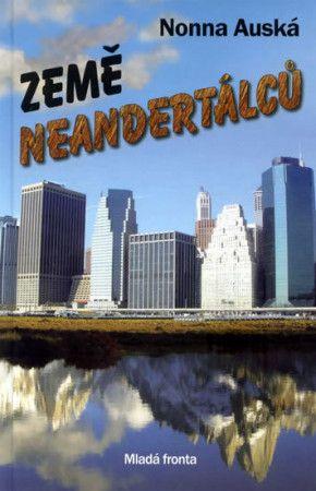 Nonna Auská: Země Neandertálců cena od 199 Kč