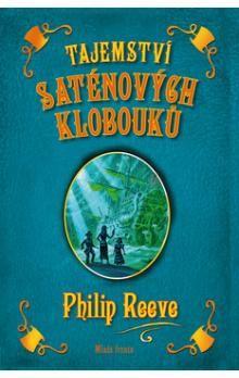 Philip Reeve: Tajemství saténových klobouků cena od 257 Kč