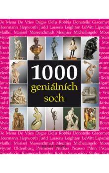 Kolektiv, Manca Josesph: 1000 geniálních soch cena od 428 Kč