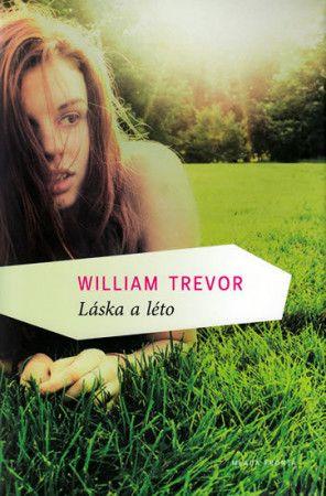 William Trevor: Láska a léto cena od 169 Kč