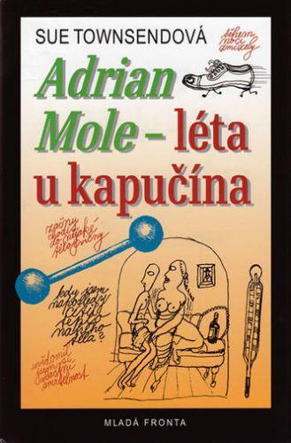 Sue Townsendová, Václav Kabát: Adrian Mole - léta u kapučína - 2. vydání cena od 269 Kč