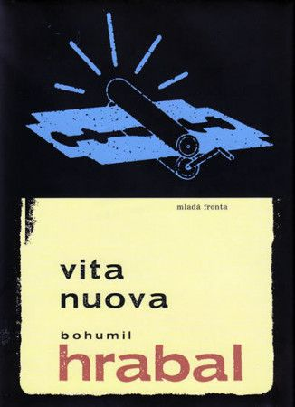 Bohumil Hrabal: Vita Nuova cena od 180 Kč