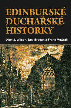 Alan J. Wilson: Edinburské duchařské historky cena od 0 Kč