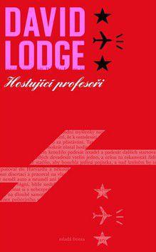 David Lodge: Hostujíci profesoři cena od 223 Kč