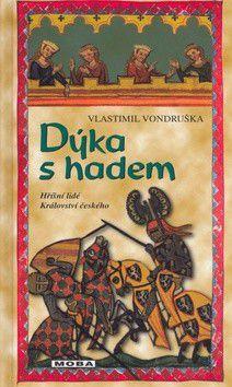 Vlastimil Vondruška: Dýka s hadem cena od 0 Kč