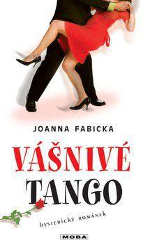 Joanna Fabicka: Vášnivé tango cena od 99 Kč
