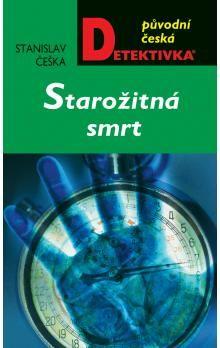 Stanislav Češka: Starožitná smrt (E-KNIHA) cena od 162 Kč