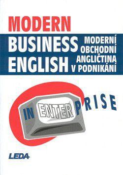 Miroslav Kaftan: Moderní obchodní angličtina v podnikání cena od 359 Kč