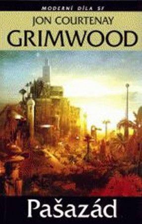 Jon Courtenay Grimwood: Pašazád cena od 175 Kč
