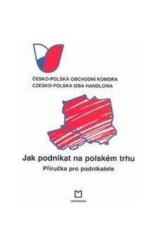Jak podnikat na polském trhu cena od 165 Kč