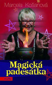 Marcela Košanová: Magická padesátka cena od 85 Kč