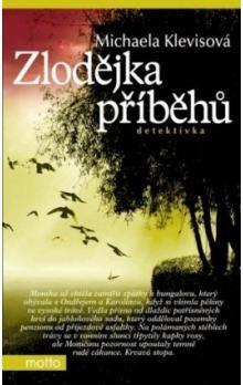 Michaela Klevisová: Zlodějka příběhů cena od 93 Kč