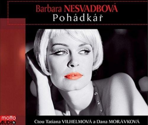 Barbara Nesvadbová: Pohádkář-AUDIO