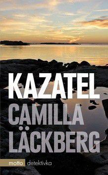 Camilla Läckberg: Kazatel cena od 249 Kč