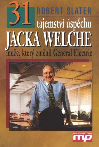 Robert Slater: 31 tajemství úspěchu Jacka Welche cena od 183 Kč