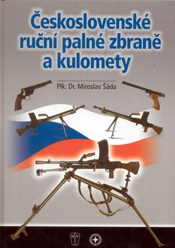 Miroslav Šáda: Československé ruční palné zbraně a kulomety cena od 156 Kč