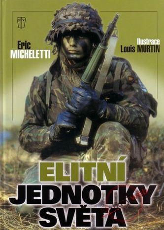 Eric Micheletti: Elitní jednotky světa cena od 633 Kč
