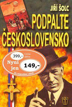 Jiří Šolc: Podpalte Československo cena od 249 Kč
