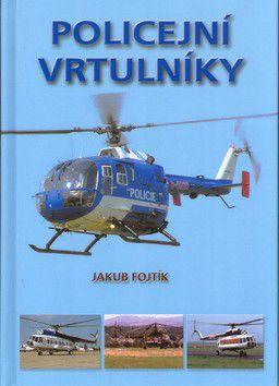 Jakub Fojtík: Policejní vrtulníky cena od 179 Kč
