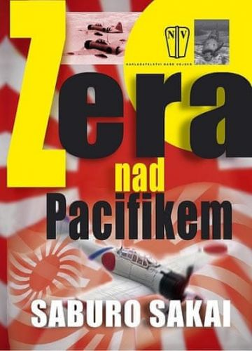 Saburo Sakai: Zera nad Pacifikem cena od 176 Kč